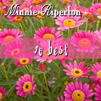 Minnie Riperton - Ten Best