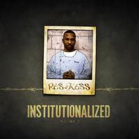 Ras Kass - Institutionalized Vol. 2