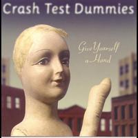 Crash Test Dummies - Give Yourself A Hand