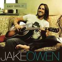 Jake Owen - Easy Does It