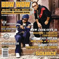 Bow Wow feat. Jermaine Dupri - Roc The Mic (Album Version [Explicit])