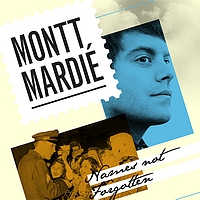 Montt Mardié - Names Not Forgotten