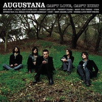 Augustana - Can't Love, Can't Hurt