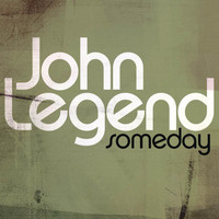 John Legend - Someday (From the August Rush Soundtrack)