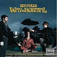 Ben Folds - Way To Normal (Explicit)