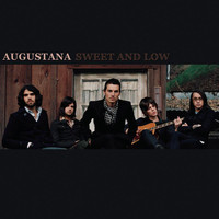 Augustana - Sweet and Low (New Album Version)