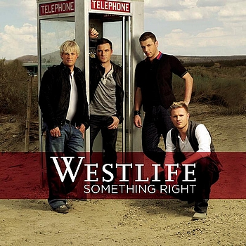 Westlife - Something Right (Single Mix)