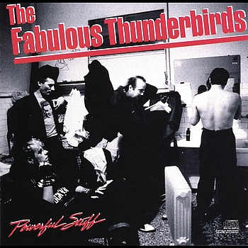The Fabulous Thunderbirds - Powerful Stuff
