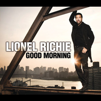Lionel Richie - Good Morning
