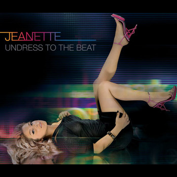 Jeanette - Undress To The Beat (Digital Version)