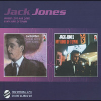Jack Jones - Where Love Has Gone/My Kind Of Town