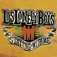 Los Lonely Boys - Staying With Me (Album Version)