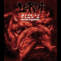 Lordi - Bite It Like A Bulldog