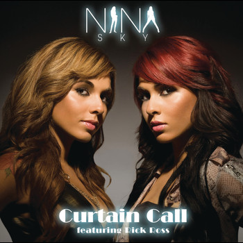 Nina Sky feat. Rick Ross - Curtain Call