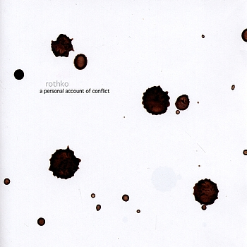 Rothko - A Personal Account Of Conflict EP