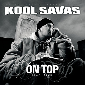 Kool Savas - On Top: Famous 5