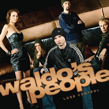 Waldo's People - Lose Control