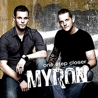 Myron - One Step Closer