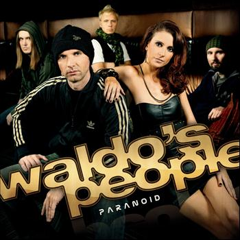 Waldo's People - Paranoid