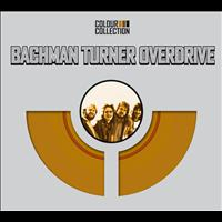 Bachman-Turner Overdrive - Colour Collection (International)
