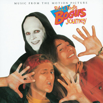 Various Artists - Bill & Ted's Bogus Journey