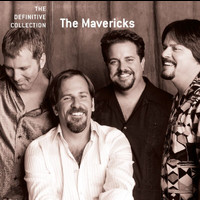 The Mavericks - The Definitive Collection