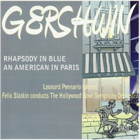 Leonard Pennario - Gershwin: Rhapsody in Blue & An American in Paris