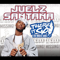 Juelz Santana - There It Go (The Whistle Song) (Int'l 2 trk single)