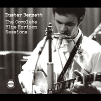 Duster Bennett - Duster Bennett - The Complete Blue Horizon Sessions