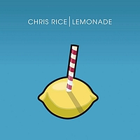 Chris Rice - Lemonade