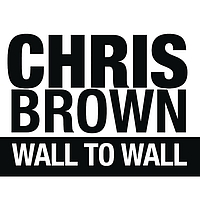 Chris Brown - Wall To Wall (Main Version)