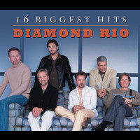 Diamond Rio - 16 Biggest Hits