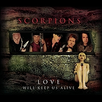Scorpions - Love Will Keep Us Alive (Single Edit)
