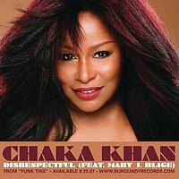 Chaka Khan - Disrespectful (featuring Mary J Blige)