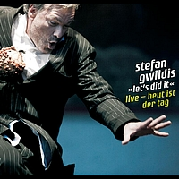 Stefan Gwildis - let´s did it - Live - Heut ist der Tag