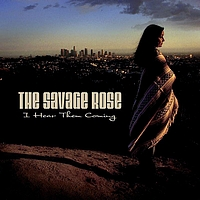 The Savage Rose - I Hear Them Coming