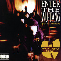 Wu-Tang Clan - Enter The Wu-Tang (36 Chambers) [Expanded Edition] (Explicit)