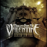 Bullet For My Valentine - Scream Aim Fire (Explicit)