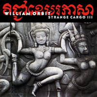William Orbit - Strange Cargo 3