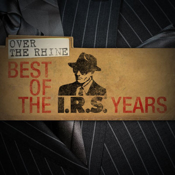 Over The Rhine - Best Of The IRS Years