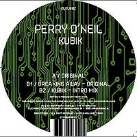 Perry O'Neil - Kubik / Breaking Away