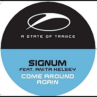 Signum feat. Anita Kelsey - Come Around Again