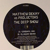 Matthew Dekay vs. Proluctors - The Deep Show