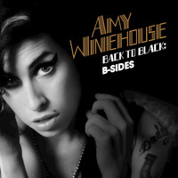 Amy Winehouse - Back To Black: B-Sides