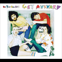 be your own PET - Get Awkward (Explicit)