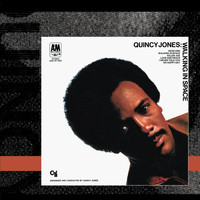 Quincy Jones - Walking In Space (Edit)