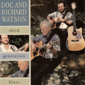 Doc Watson - Third Generation Blues