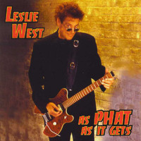 Leslie West - As Phat As It Gets (Explicit)