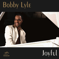 Bobby Lyle - Joyful (Explicit)