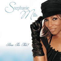 Stephanie Mills - Born For This